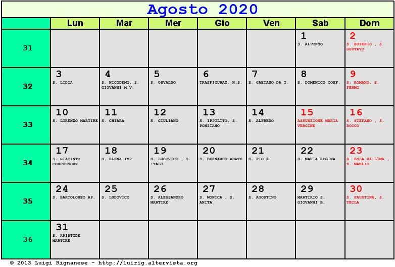 Calendario Di Agosto 2020.Calendario Agosto 2020 Con Santi E Fasi Lunari